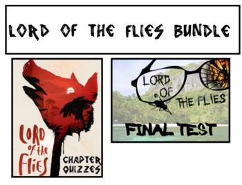 Lord of the Flies Chapter Quizzes and Test BUNDLE