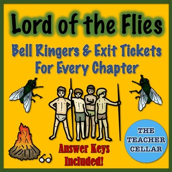 Lord of the Flies - Bell Ringers and Exit Tickets - Every Chapter Covered