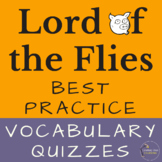 Vocabulary Quizzes for Lord of the Flies by William Golding