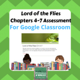 Lord of the Flies: Ch 4-7 Google Classroom Assessment