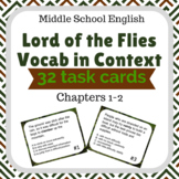 Lord of the Flies Chapter 1 and 2 Vocabulary Task Cards