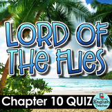 Lord of the Flies Chapter 10 Quiz and Answer Key