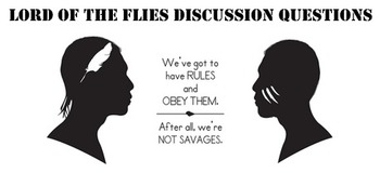 Lord of the Flies Chapter 11 Discussion Questions