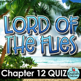 Lord of the Flies Chapter 12 Quiz and Answer Key