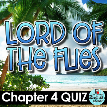 Lord Of The Flies Chapter 4 Worksheets Teaching Resources