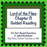 Lord of the Flies: Chapter 8 Guided Reading