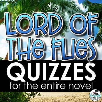 Lord of the Flies Quizzes for every chapter