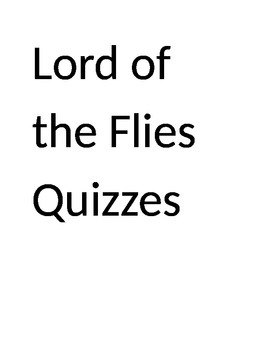Lord of the Flies Chapter by Chapter Quizzes with Keys