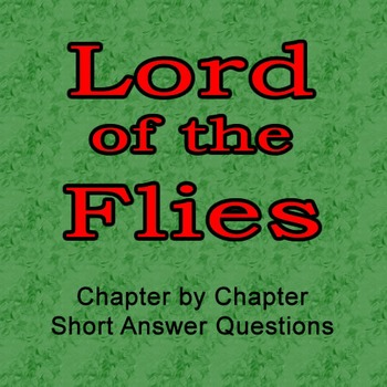 Lord of the Flies Chapter by Chapter Response Questions