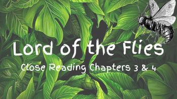 Lord of the Flies Chapters 3-4 Close Reading