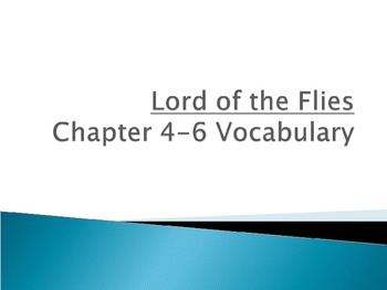Lord of the Flies: Chapters 4-12 Vocabulary and Picture Study