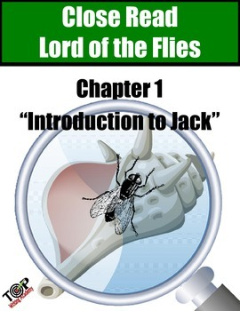 "Lord of the Flies Close Reading Exercise Ch 1 ""Ralph Meets Jack"""