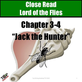"Lord of the Flies Close Reading Exercise Ch 3 ""Jack the Hunter"""