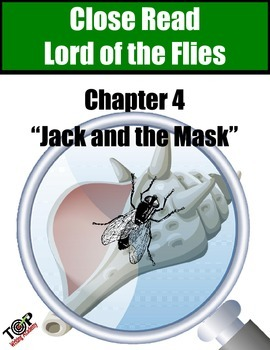 """Lord of the Flies Close Reading Exercise Ch 4 """"Jack and the Mask"""""""
