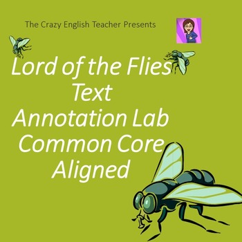 Lord of the Flies: Collaborative Annotation Lab: Common Core