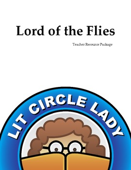 Lord of the Flies - Complete Literature Circle Unit Plan