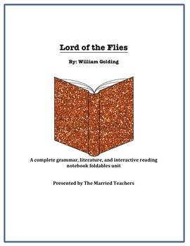 Lord of the Flies Complete Literature, Grammar, & Interact