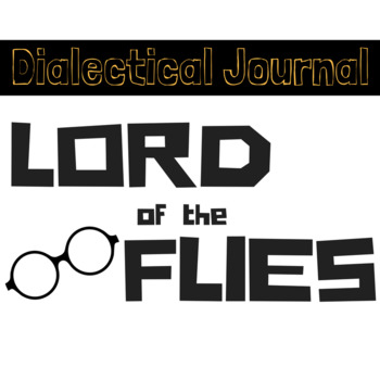 Lord of the Flies Dialectical Journal