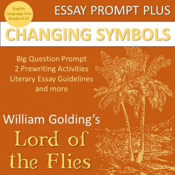 Lord of the Flies Essay: Changing Symbols