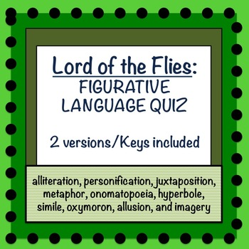 Lord of the Flies: Figurative Language Quiz (Two Versions/Keys Included)