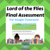 Lord of the Flies: Final Assessment on Google Classroom