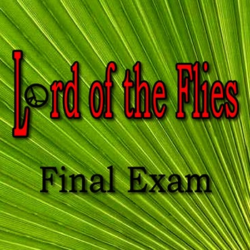 Lord of the Flies Final Exam