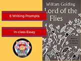 Lord of the Flies: In-Class Essay, Six Writing Prompts