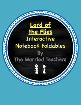 Lord of the Flies Interactive Literature & Grammar Notebook Foldables