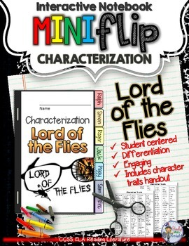 Lord of the Flies: Interactive Notebook Characterization Mini Flip