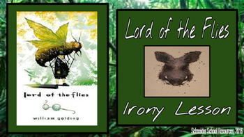 Lord of the Flies: Irony Lesson