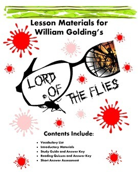 Lord of the Flies  Materials (Reading Guide, Chapter Quizz