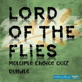 Lord of the Flies Multiple Choice Quiz Bundle with Answer