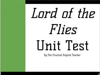 Lord of the Flies Multiple Choice Unit Test w. Small Writing Section