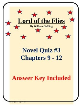 Lord of the Flies Novel Study Quiz Chapters 9 - 12 with answer key