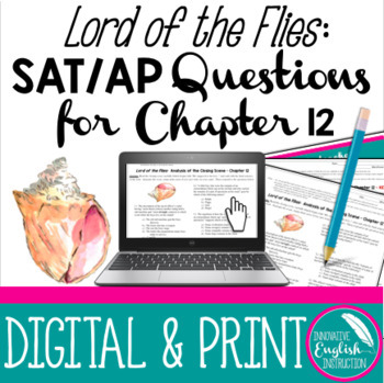 Lord of the Flies:  Passage-based SAT or AP Style Questions