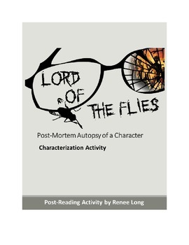 Lord of the Flies:  Post-Mortem of a Character Activity