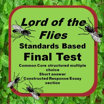 Lord of the Flies: Standards Based Novel Test: Answer Key Included