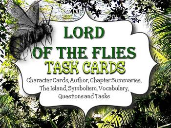 LORD OF THE FLIES TASK CARDS: CHARACTERS, QUESTIONS, SYMBOLS, AND MORE!