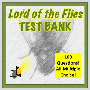 Lord of the Flies Test Bank!