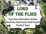 Lord of the Flies: Test, Quiz, Guides, Task Cards, Mask Project, Puzzle, & Keys