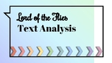 Lord of the Flies Text Analysis