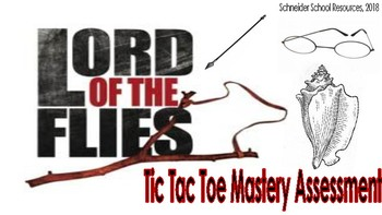 Lord of the Flies: Tic Tac Toe Mastery Assessment
