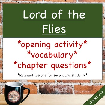 Lord of the Flies Unit Introduction & Chapter Questions