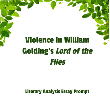 lord of the flies violence essay prompt and rubric by julie inwright lord of the flies violence essay prompt and rubric