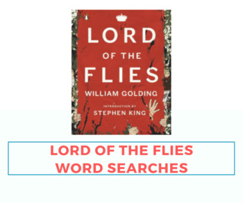 Lord of the Flies 11 WORD SEARCHES!