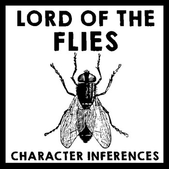 Lord of the Flies- Who is Ralph? Character Inferences & Written Analysis