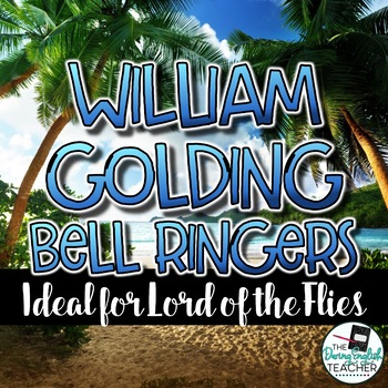 Lord of the Flies/William Golding Common Core Bell Ringers