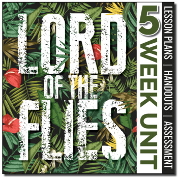 Lord of the Flies by William Golding: A Teaching Unit Pack