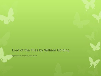 Lord of the Flies by William Golding: A Powerpoint
