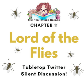 Lord of the Flies chapter 11 Silent Discussion Table-Top Twitter Activity!